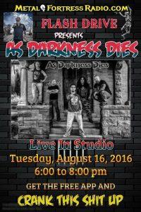 As Darkness Dies - Metal Fortress Radio - Aug 16 6-8 - asdarknessdies.com
